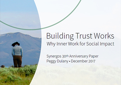 Building Trust Works: Why Inner Work for Social Impact